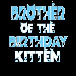 Bruder des Geburtstags Kätzchen Mädchen Katzenliebhaber