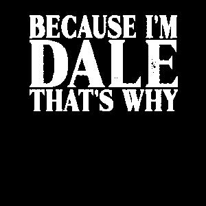 Weil ich Dale bin, ist das der Grund, warum Personalized Named