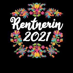Rentnerin floral 2021 - Blumen - Geschenk Kollegin
