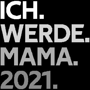 Werdende Mama 2021 Geschenk