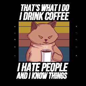 That's What I Do I Drink Coffee Design für
