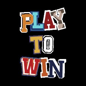 Play to Win Schrift Design Buchstaben