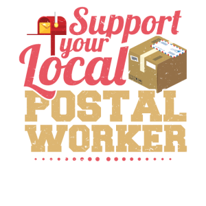 Support Your Local Postal Worker Ballot Voting By