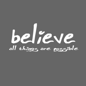 Believe all tings are possible Handwriting