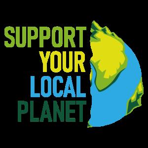 Support your local planet Art Geschenk