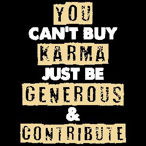 Karma kannst du nicht kaufen