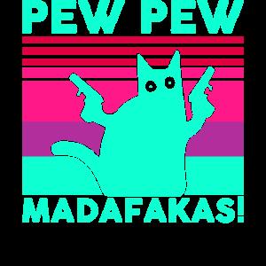 Pew Pew Madafakas Katze Vintage