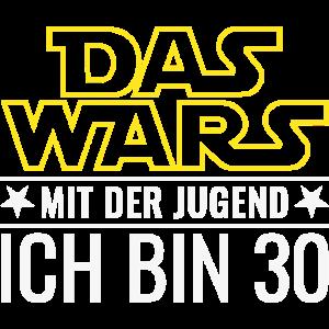30. Geburtstag Dreißig Das Wars Mit Der Jugend 30