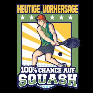 Sqaush Sport Hobby Lustig 100% Chance Geschenk