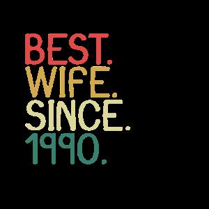 Beste Ehefrau seit 1990 - Jahrestag Valentinstag