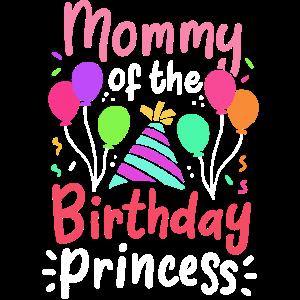 Geburtstag Prinzessin Mom Mama