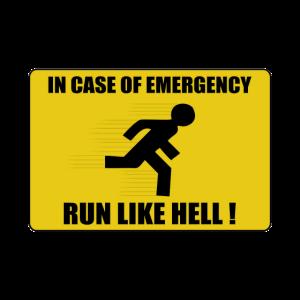 im Notfall wie die Hölle laufen
