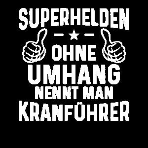 Superhelden ohne Umhang Kranführer Kran