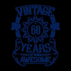 60 Geburtstag Vintage Awesome 60 Jahre