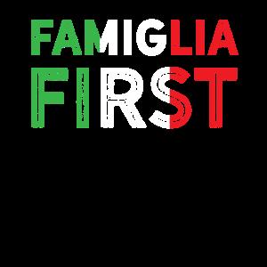 Family First Shirt - Italienisches Geschenk von Famiglia - Itali