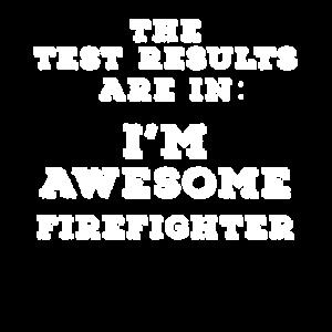 Testergebnisse sind in: Ich bin ein großartiger Feuerwehrmann