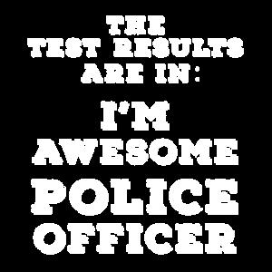 Testergebnisse sind in: Ich bin ein großartiger Polizist