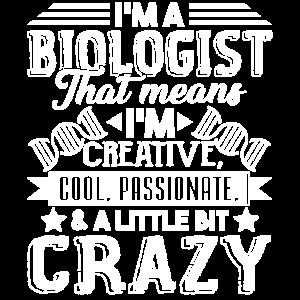 Biologe Ich bin ein cooler Biologe
