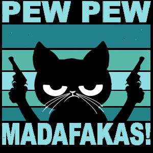Pew Pew Madafakas, Katze, Cat
