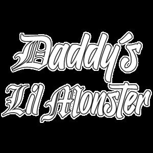 Daddy´s Lil Monster- Vatis kleines Monster