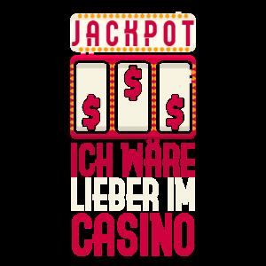 Ich wäre lieber im Casino