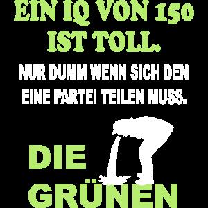 Politik Die Grünen IQ Dumm Spruch