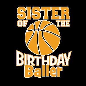 Schwester des Geburtstagsballer-Basketball-Themas
