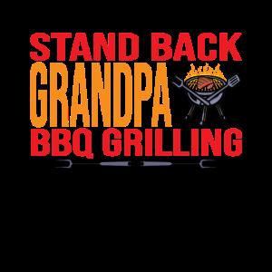 Zurücktreten - Opa grillt heute BBQ Meister