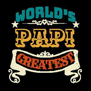 WORLDS GREATEST PAPI