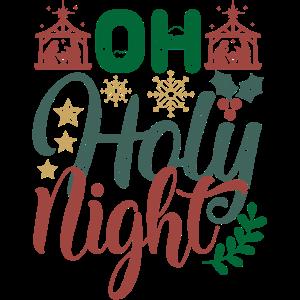 Oh Holy Night Weihnachtsferien dekorativ