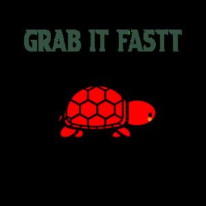 grab it fastt
