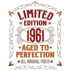 Jahrgang 1961 Geburtstag 1961 Aged to perfection