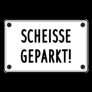 Scheisse geparkt Scheiß Falschparker Aufkleber