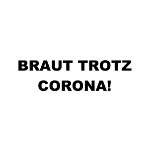 Junggesellinnenabschied - Braut Trotz Corona