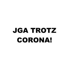 Junggesellinnenabschied - JGA Trotz Corona