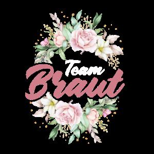 Team Braut Junggessellenabschied Hochzeit Party