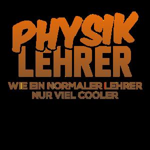 Physiklehrer Physiklehrerin Physik Physiker Spruch
