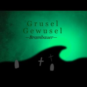 Grusel-Gewusel-Brambauer