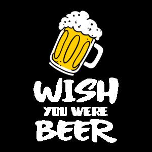 Ich wünschte du wärst hier