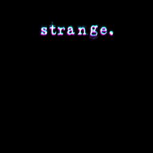 Strange - Weirdo Stay Weird Bizzar Glitch Geschenk