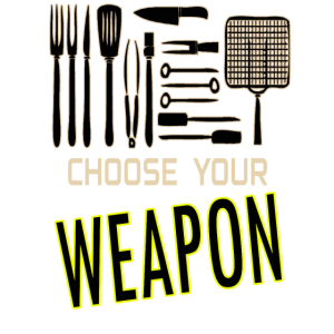 grillen - choose your weapon