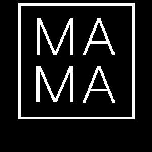 MAMA im Quadrat