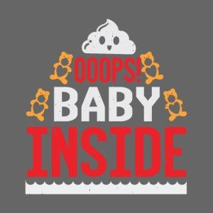 Ooops baby inside