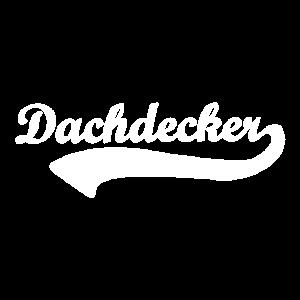 Dachdecker Schriftzug