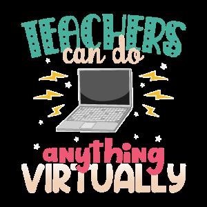 Teachers can do anything virtually