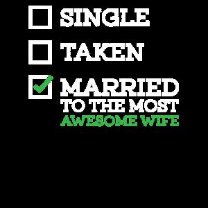 Single, genommen, verheiratet mit der tollsten Frau