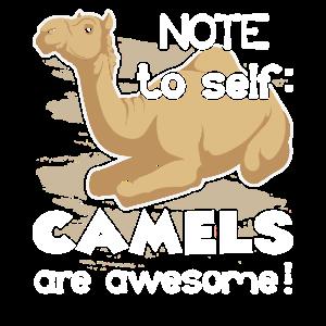 Hinweis für sich selbst Kamele sind fantastisch