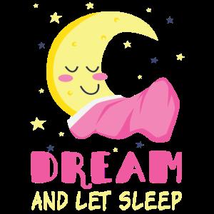 Träume und lass schlafen