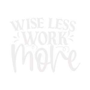 weise weniger arbeiten mehr