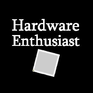 Hardware Enthusiast